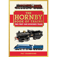 R8158 - Hornby The Hornby Book of Trains - The Centenary Edition' by Pat Hammond